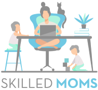 Skilled Moms | Work From Home Jobs